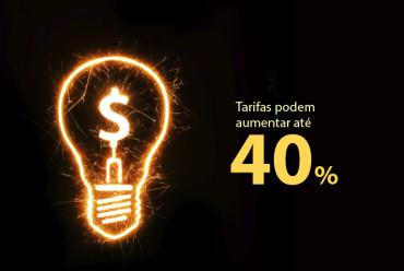 Tarifas de energia terão aumento médio de 40%